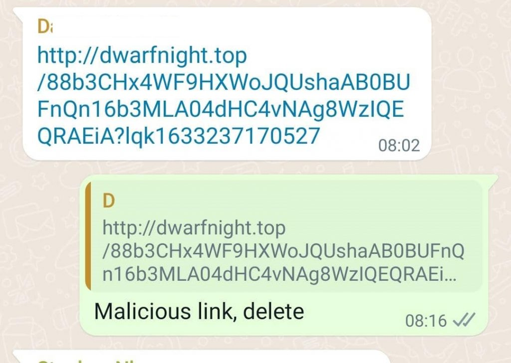 It is now very common to receive various suspicious links from WhatsApp or Telegram or other instant messaging tools , some of which when tapped or clicked will then start self spreading to other contacts and groups / channels.
